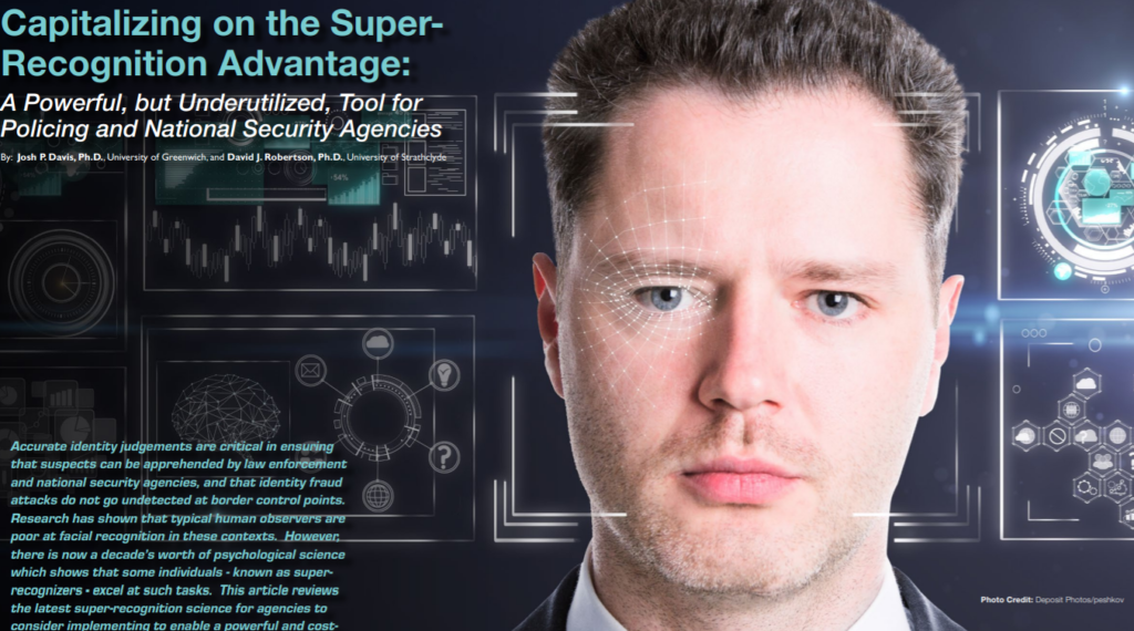 Capitalizing on the Super-Recognition Advantage: A Powerful, but Underutilized, Tool for Policing and National Security Agencies