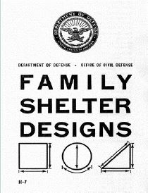 H-7 Family Shelter Designs handbook published in January 1962 by the Office of Civil Defense. (Courtesy of DoD/Released)