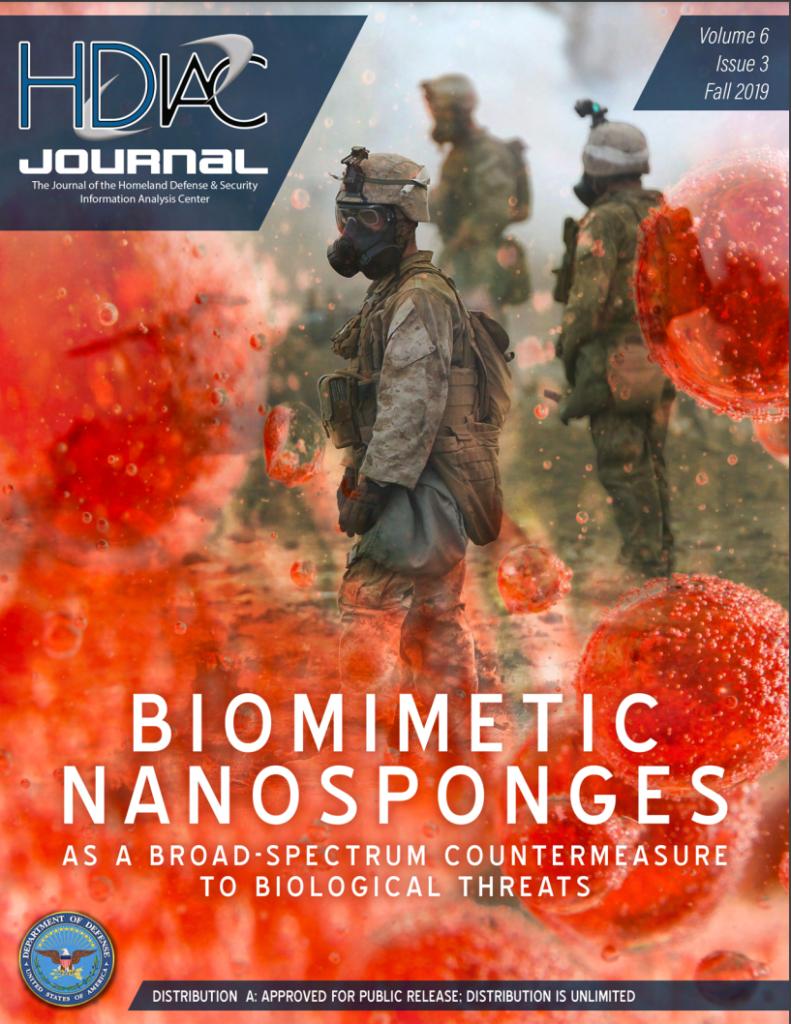 HDIAC Journal Fall 2019 - Biomimetic Nanosponges as a Broad-Spectrum Countermeasure to Biological Threats