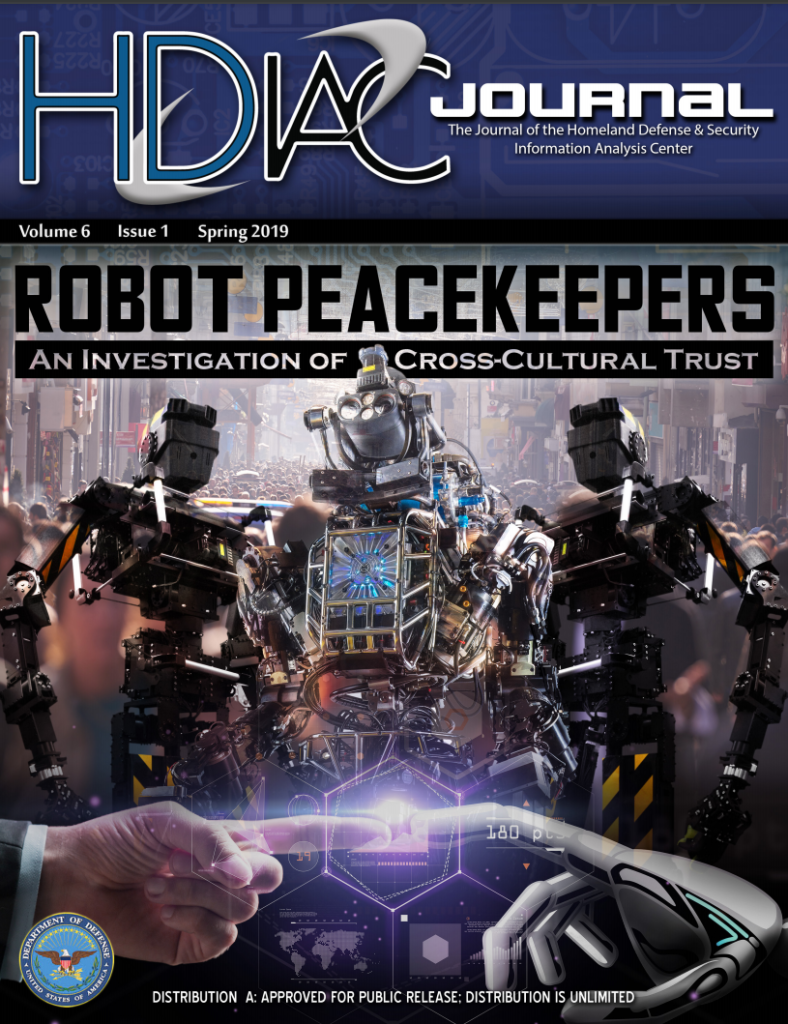 HDIAC Journal Spring 2019 - Robot Peacekeepers_An Investigation of Cross-Cultural Trust