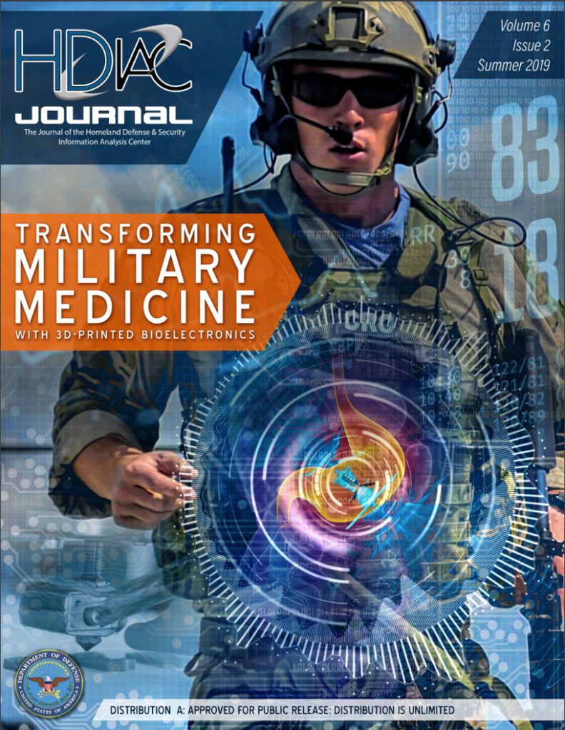 HDIAC Journal Summer 2019 - Transforming Military Medicine with 3D Printed Bioelectronics