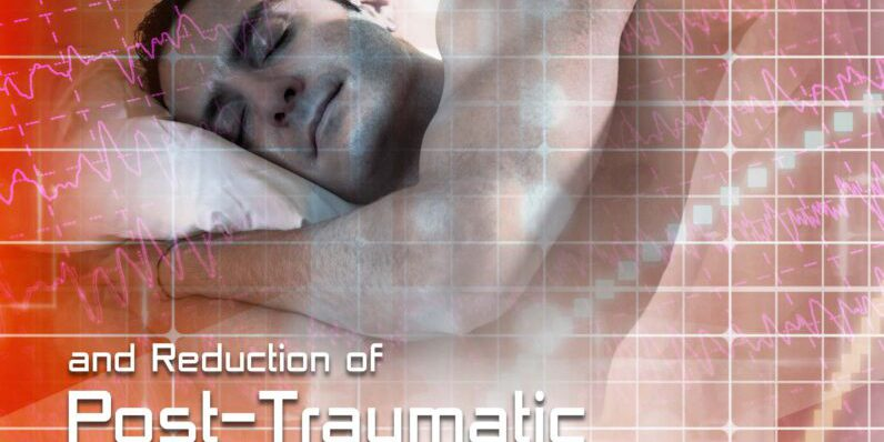 Restful Sleep for Optimum Performance and Reduction of Post-Traumatic Stress Disorder
